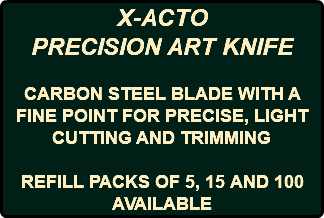 X-ACTO PRECISION ART KNIFE CARBON STEEL BLADE WITH A FINE POINT FOR PRECISE, LIGHT CUTTING AND TRIMMING REFILL PACKS OF 5, 15 AND 100 AVAILABLE